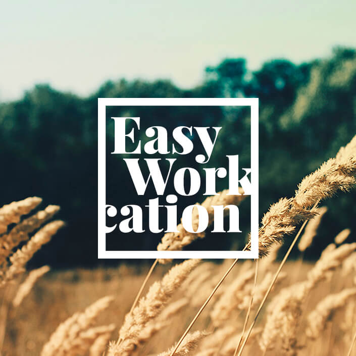 Easy Workation