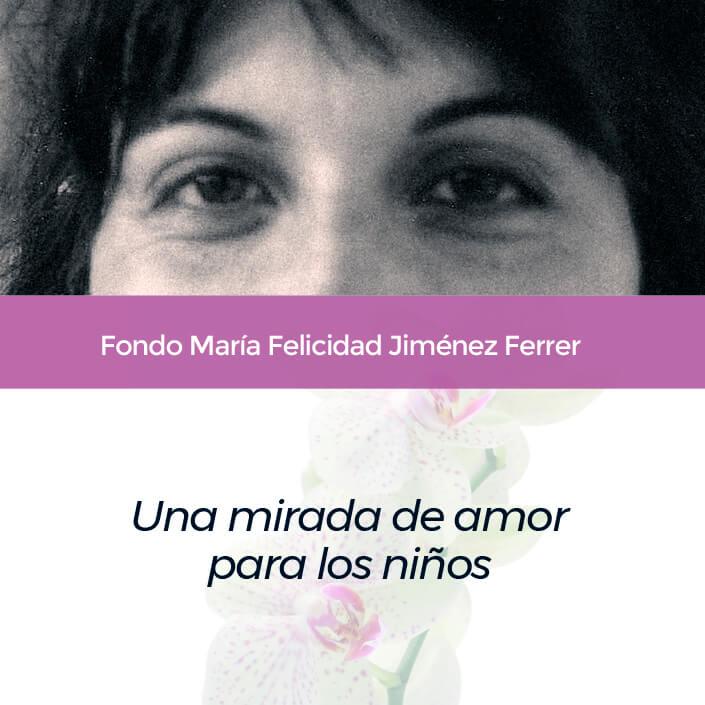 Destacada Fondo María Felicidad Jiménez Ferrer
